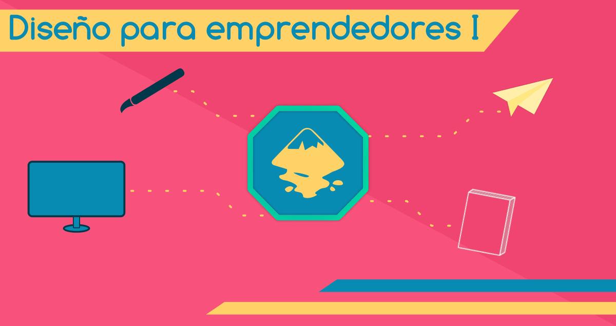Diseño para emprendedores I